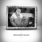 Liam Malin for Benjamin Malin