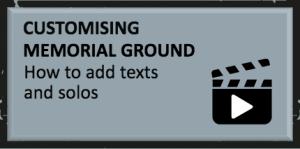Customising Memorial Ground