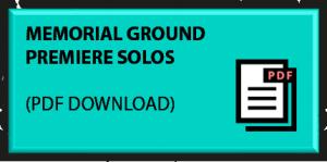 Memorial Ground Premiere Solos